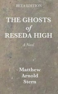The Ghosts of Reseda High (Beta Edition Cover)