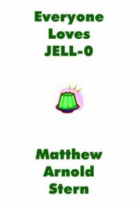 Everyone Loves JELL-O