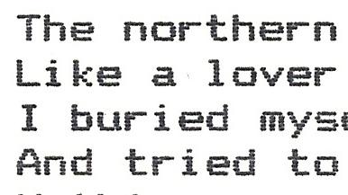 Poetry in 9-pin dot matrix