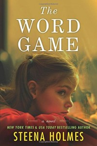 The Word Game by Steena Holmes