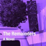 The latest on The Remainders (and the benefits of beta readers)